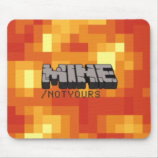Hands Off! Mine, Not Yours. Mouse Mat