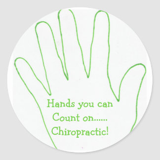 Hands you canCount on......Chiropractic! Round Sticker