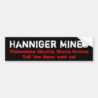 Hanniger Mines Bumper Sticker