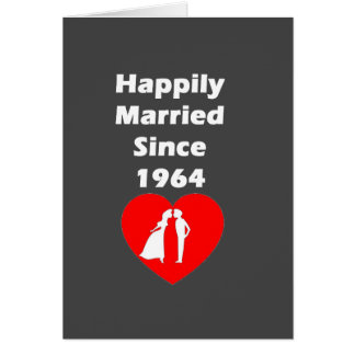 Happily Married Since 1964 Card