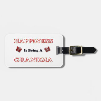 Happiness Is Being A Grandma Luggage Tag