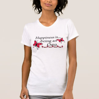 Happiness Is Being A Oma BUTTERFLY T Shirt