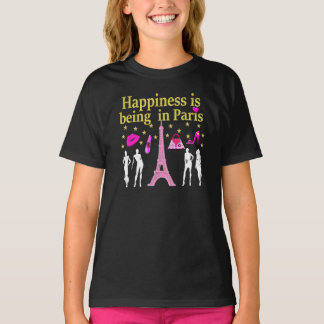 HAPPINESS IS BEING IN PARIS T-Shirt