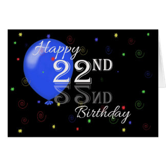 Happy 22nd Birthday Greeting Card