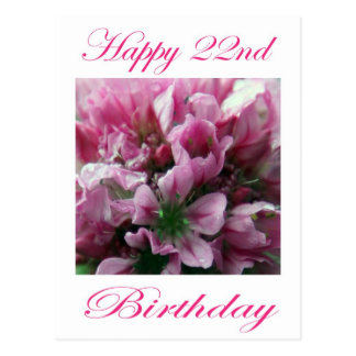 Happy 22nd Birthday Pink and Green Flower Postcard
