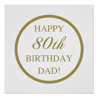 Happy 80th Birthday Dad Poster