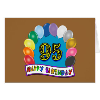 Happy 95th Birthday with Balloons Greeting Card