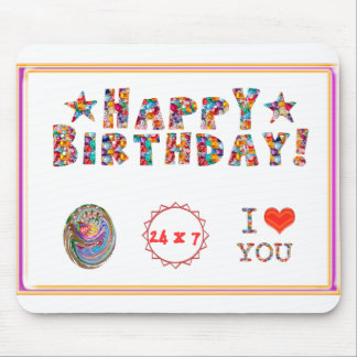 HAPPY BIRTHDAY I Love You Mousepads