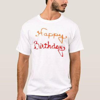 Happy Birthday in Red And Orange T-Shirt