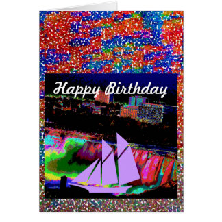 HAPPY BIRTHDAY  -  NIAGARA FALL SAIL  design Card