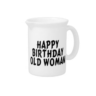 Happy Birthday Old Woman Pitcher