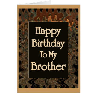 Happy Birthday To My Brother Card