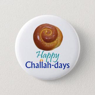 Happy Challah-days Rnd Pin