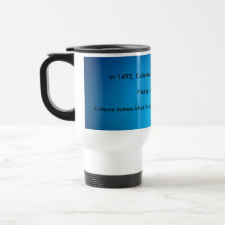 Happy Columbus Day! Stainless Steel Travel Mug