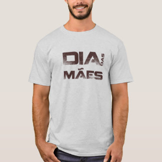 Happy Day of the Mothers T-Shirt