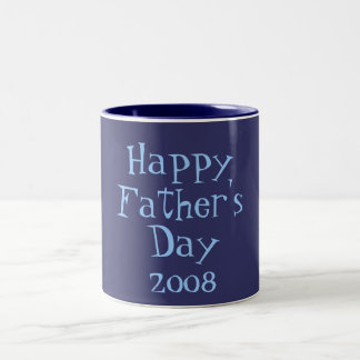 Happy, Father's, Day, 2008 Two-Tone Mug