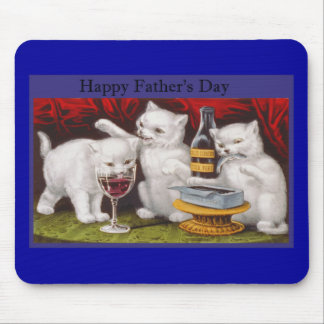 Happy Fathers Day Naughty Kittens Mouse Pad