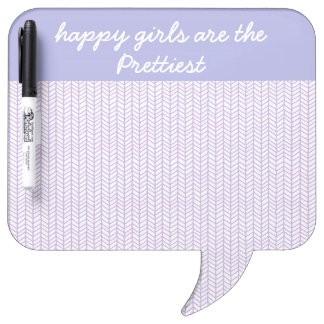 Happy Girls Are the Prettiest Dry Erase Whiteboards