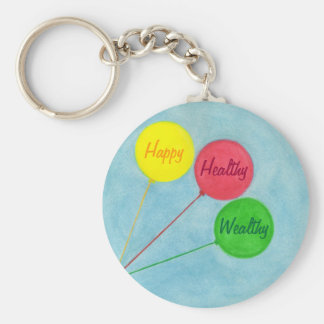 Happy Healthy Wealthy Balloon Affirmation Basic Round Button Key Ring