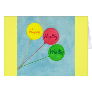 Happy Healthy Wealthy Balloon Affirmation Card