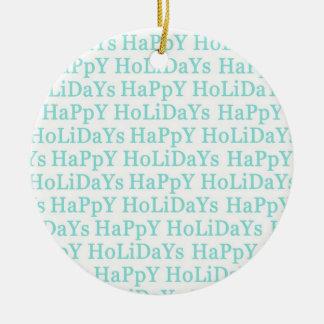 Happy Holidays Aqua Ceramic Christmas Ornament