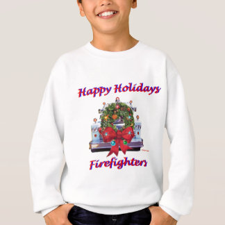 Happy Holidays Firefighters Sweatshirt