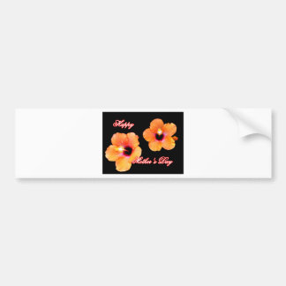 Happy Mother's Day Hibiscus Orange Black bg The MU Bumper Stickers