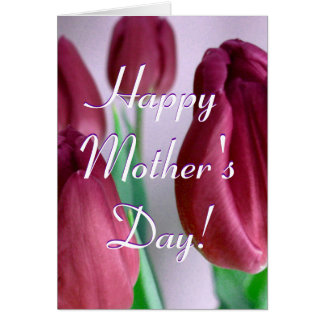 Happy Mother's Day Rosey Tulips Greeting Card