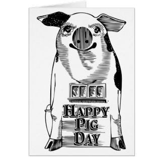 Happy National Pig Day Card