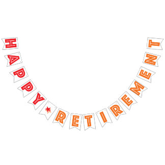 HAPPY RETIREMENT BANNER, Red And Orange Color Bunting