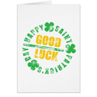 Happy Saint Patricks Day Good Luck Greeting Card