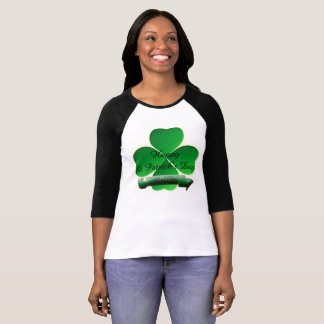 Happy St. Patricks Day with 4 Leaf Clover T-Shirt