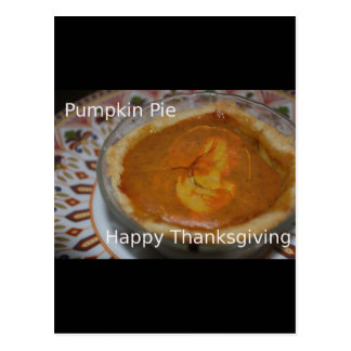 Happy Thanksgiving And Pumpkin Pie Postcard