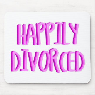 Happy To Be Divorced Female Mouse Pad