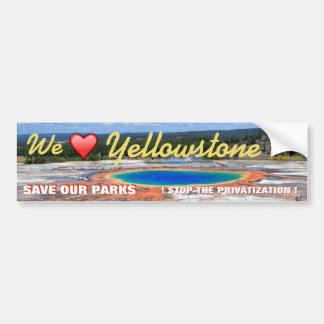 HAPPY VALENTINES DAY TO YELLOWSTONE NATIONAL PARK- BUMPER STICKER