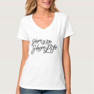 Happy Wife Happy Life typographic slogan t-shirt