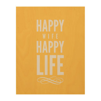Happy Wife Typographic Quote Yellow Wood Canvas
