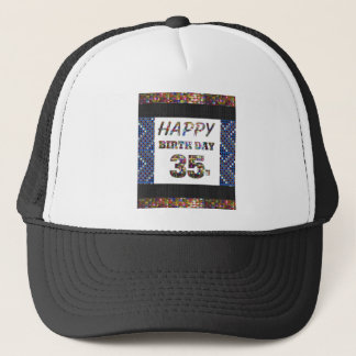 happybirthday happy birthday 35 thirtyfive 35th trucker hat