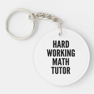 Hard Working Math Tutor Double-Sided Round Acrylic Key Ring