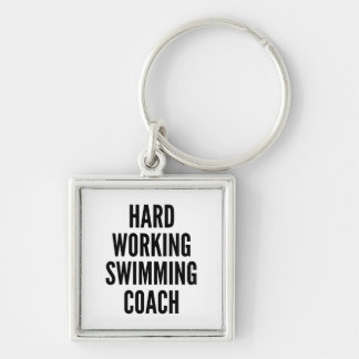 Hard Working Swimming Coach Silver-Colored Square Key Ring