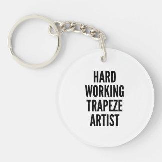 Hard Working Trapeze Artist Double-Sided Round Acrylic Key Ring