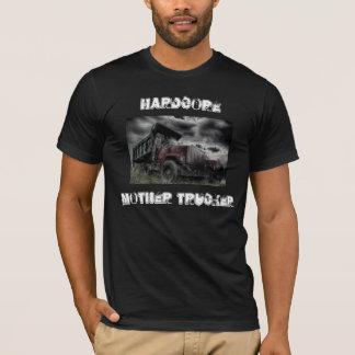 Hardcore Mother Trucker T-Shirt