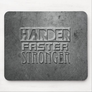 Harder Faster Stronger Mouse Pad