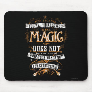 Harry Potter Spell | Just Because You're Allowed T Mouse Pad