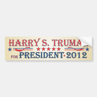 Harry S. Truman 2012 Car Bumper Sticker