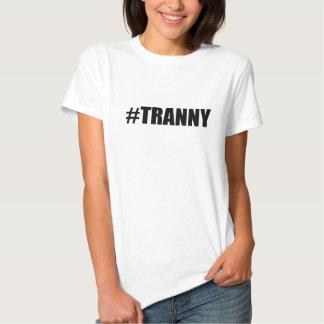 HastagTranny Shirt