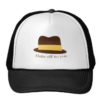 Hats Off To You