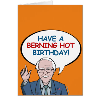 Have a Berning Hot Birthday Card