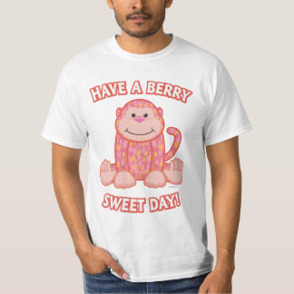 Have A Berry Sweet Day T-Shirt