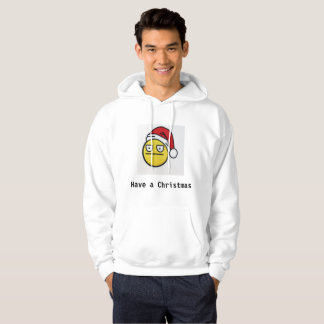 Have a Christmas (Hoodie) Sweatshirts